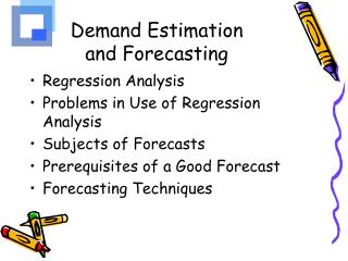 Demand Estimation and Forecasting