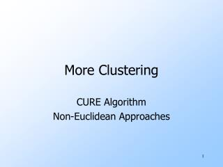More Clustering