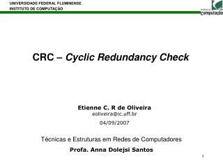 CRC – Cyclic Redundancy Check