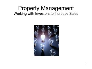 Property Management Working with Investors to Increase Sales
