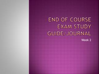 End of course exam study guide/journal
