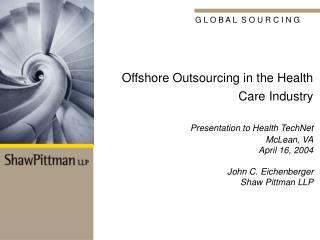What Organizations in the Health Care Industry Are Outsourcing Most