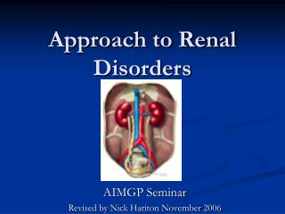 Approach to Renal Disorders