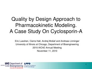 Quality by Design Approach to Pharmacokinetic Modeling.  A Case Study On Cyclosporin-A