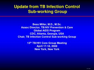 Update from TB Infection Control  Sub-working Group