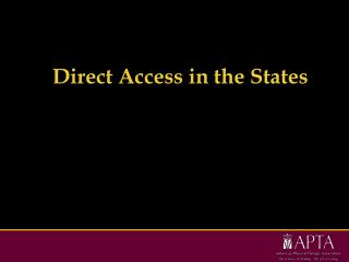 Direct Access in the States