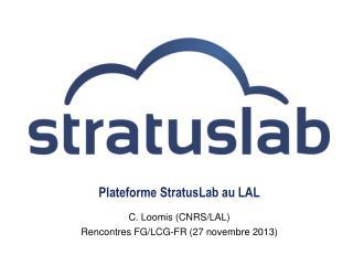 Plateforme StratusLab au LAL