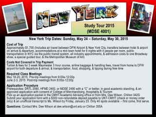 New York Trip Dates: Sunday, May 24 – Saturday, May 30, 2015