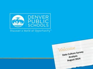 Data Culture Survey Analysis  August 2014