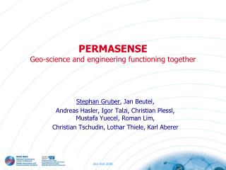 PERMASENSE Geo-science and engineering functioning together