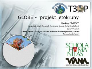 GLOBE -  projekt letokruhy