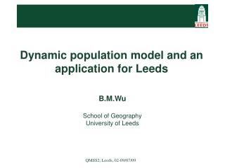 Dynamic population model and an application for Leeds