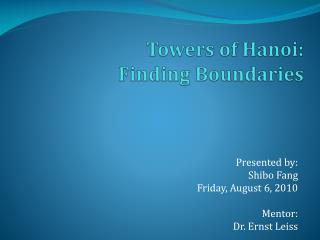 Towers of Hanoi:  Finding Boundaries