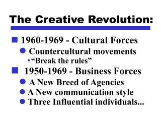 The Creative Revolution: