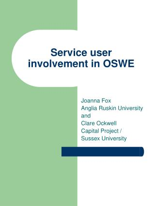 Service user involvement in OSWE