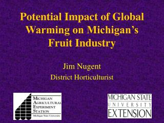 Potential Impact of Global Warming on Michigan's Fruit Industry