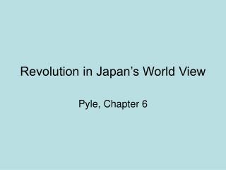 Revolution in Japan's World View