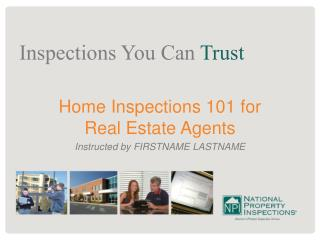Home Inspections 101 for  Real Estate Agents Instructed by FIRSTNAME LASTNAME