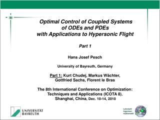 Optimal Control of Coupled Systems  of ODEs and PDEs  with Applications to Hypersonic Flight