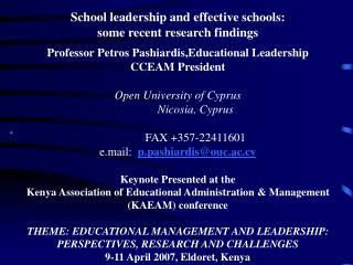 School leadership and effective schools:  some recent research findings