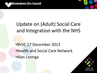 Update on (Adult) Social Care and Integration with the NHS