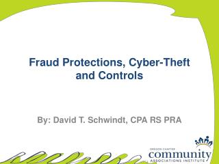 Fraud Protections, Cyber-Theft and Controls