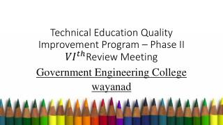 Technical Education Quality Improvement Program – Phase II Review Meeting