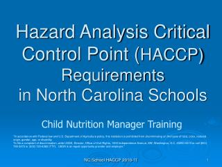 Hazard Analysis Critical Control Point ( HACCP) Requirements  in North Carolina Schools