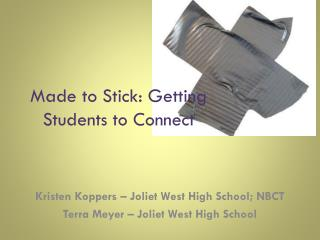 Made to Stick: Getting Students to Connect