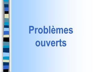 Problèmes ouverts