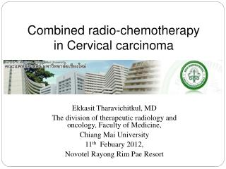 Combined radio-chemotherapy in Cervical carcinoma