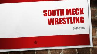 SOUTH MECK WRESTLING