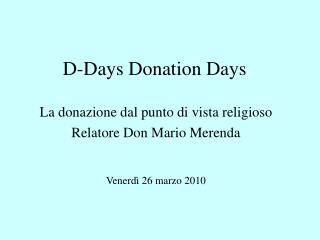 D-Days Donation Days