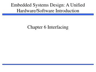 Chapter 6 Interfacing