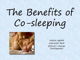 The Benefits of  Co-sleeping