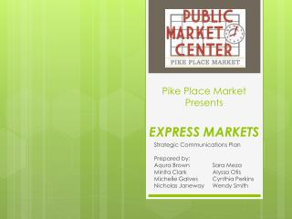 Pike Place Market Presents EXPRESS MARKETS
