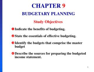 CHAPTER 9 BUDGETARY PLANNING