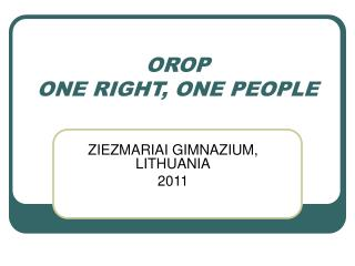 OROP  ONE RIGHT, ONE PEOPLE