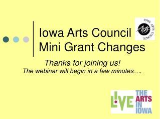 Iowa Arts Council Mini Grant Changes