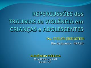 Dra. EVELYN EISENSTEIN Rio de Janeiro - BRASIL