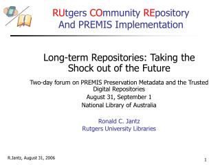Two-day forum on PREMIS Preservation Metadata and the Trusted Digital Repositories