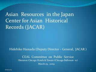 Asian  Resources  in the Japan Center for Asian  Historical Records (JACAR)