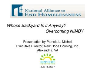 Whose Backyard Is It Anyway?  					Overcoming NIMBY Presentation by Pamela L. Michell