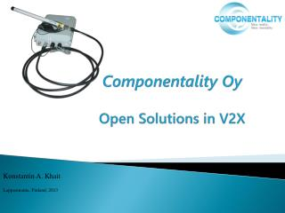 Componentality Oy Open Solutions in V2X