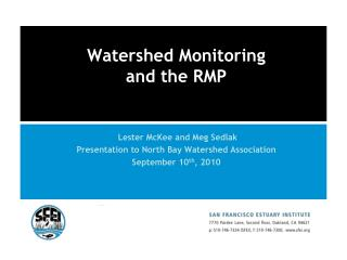 Watershed Monitoring  and the RMP