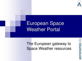 European Space Weather Portal