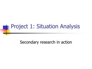 Project 1: Situation Analysis