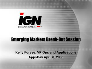 Emerging Markets Break-Out Session