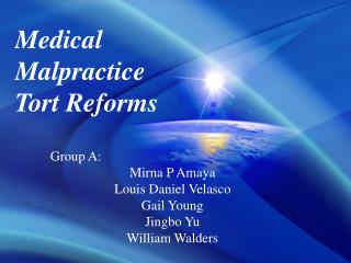 Medical Malpractice Tort Reforms