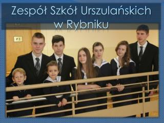 Zespół Szkół Urszulańskich w Rybniku